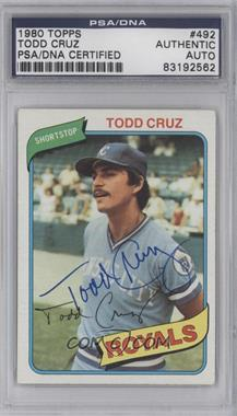 1980 Topps - [Base] #492 - Todd Cruz [PSA/DNA Certified Auto]