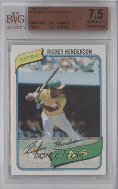 1980 Topps #482 - Rickey Henderson [BVG7.5]