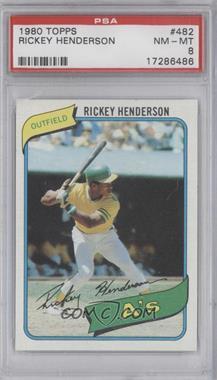 1980 Topps #482 - Rickey Henderson [PSA8]
