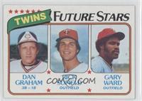 Dan Graham, Rick Sofield, Gary Ward
