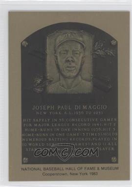 1981-89 Metallic Hall of Fame Plaques - [Base] #JODI - Joe DiMaggio