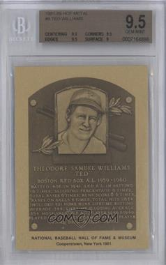 1981-89 Metallic Hall of Fame Plaques #9 - Ted Williams [BGS 9.5]