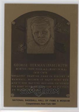 1981-89 Metallic Hall of Fame Plaques #BARU - Babe Ruth