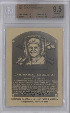 1981-89 Metallic Hall of Fame Plaques #CAYA - Carl Yastrzemski [BGS 9.5]
