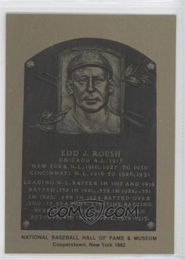 1981-89 Metallic Hall of Fame Plaques #EDRO - Edd Roush