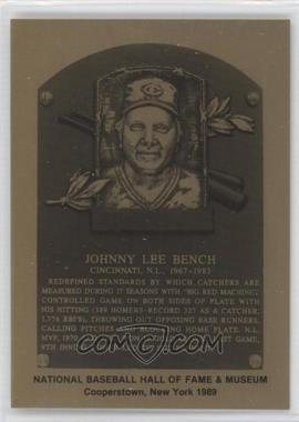 1981-89 Metallic Hall of Fame Plaques #JOBE - Johnny Bench