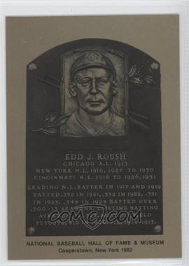 1981-89 Metallic Hall of Fame Plaques #N/A - Edd Roush