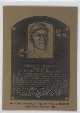 1981-89 Metallic Hall of Fame Plaques #N/A - Ernie Banks