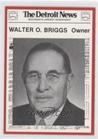 Walter O. Briggs