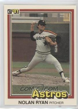 1981 Donruss - [Base] #260 - Nolan Ryan