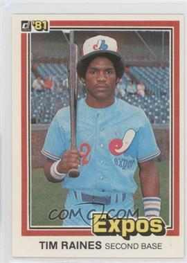 1981 Donruss #538 - Tim Raines