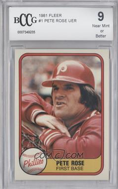 1981 Fleer #1 - Pete Rose [ENCASED]