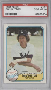 1981 Fleer #112 - Don Sutton [PSA 10]
