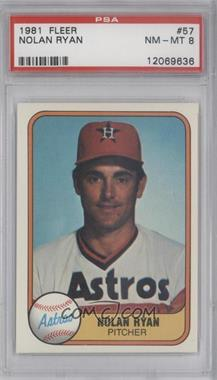 1981 Fleer #57 - Nolan Ryan [PSA 8]