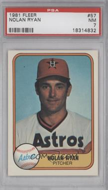 1981 Fleer #57 - Nolan Ryan [PSA 7]