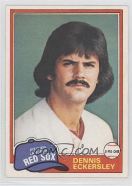1981 O-Pee-Chee - [Base] #109 - Dennis Eckersley