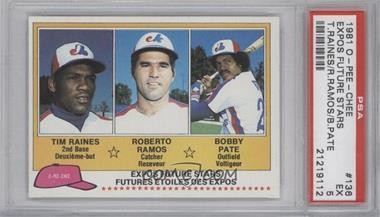 1981 O-Pee-Chee #136 - Tim Raines, Roy Radebaugh, Bob Pate [PSA5]