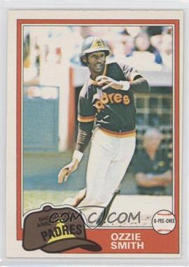 1981 O-Pee-Chee #254 - Ozzie Smith