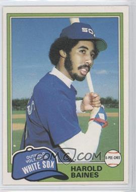 1981 O-Pee-Chee #347 - Harold Baines