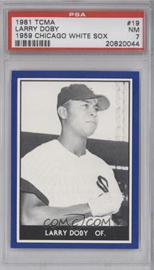 1981 TCMA 1959 Go-Go Chicago White Sox [???] #1981-19 - Larry Doby [PSA7]