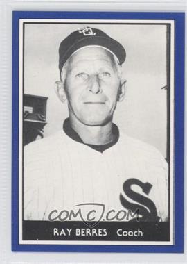 1981 TCMA 1959 Go-Go Chicago White Sox #1981-43 - Ray Berres