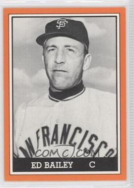 1981 TCMA 1962 San Francisco Giants National League Champions Black and White Orange Border #1981-005 - Ed Bailey