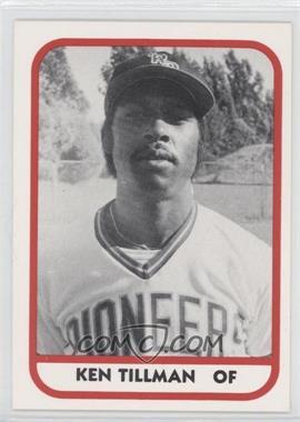 1981 TCMA Minor League #199 - Ken Tillman