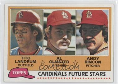 1981 Topps - [Base] #244 - Cardinals Future Stars (Tito Landrum, Al Olmsted, Andy Rincon)