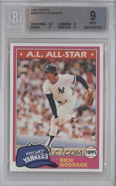 1981 Topps - [Base] #460 - Rich Gossage [BGS9]