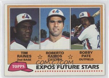 1981 Topps - [Base] #479 - Tim Raines, Bob Pate, Roberto Ramos [GoodtoVG‑EX]