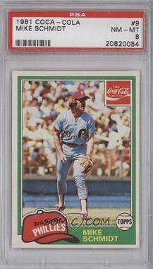 1981 Topps Coca-Cola Team Sets Philadelphia Phillies #9 - Mike Schmidt [PSA 8]