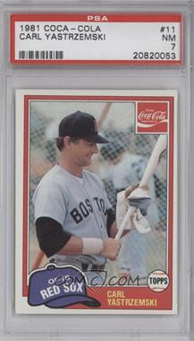1981 Topps Coca-Cola Team Sets #11 - Carl Yastrzemski [PSA 7]