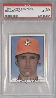 1981 Topps Stickers #30 - Nolan Ryan [PSA 9]