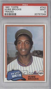 1981 Topps Traded - [Base] #742 - Hubie Brooks [PSA9]