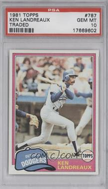 1981 Topps Traded #787 - Ken Landreaux [PSA 10]