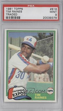 1981 Topps Traded #816 - Tim Raines [PSA9]