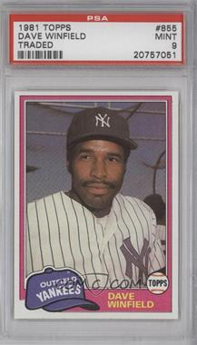 1981 Topps Traded #855 - Dave Winfield [PSA 9]