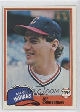 1981 Topps #13 - Joe Charboneau