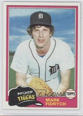 1981 Topps #150 - Mark Fidrych