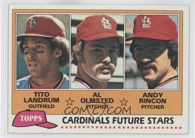 1981 Topps #244 - Cardinals Future Stars (Tito Landrum, Al Olmsted, Andy Rincon)