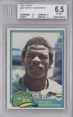1981 Topps #261 - Rickey Henderson [BGS6.5]