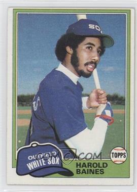 1981 Topps #347 - Harold Baines