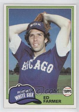 1981 Topps #36 - Ed Farmer
