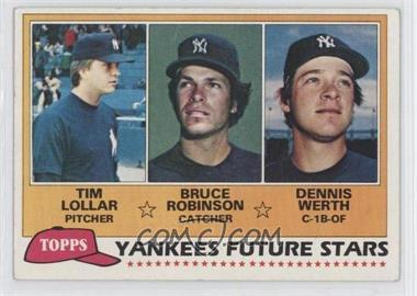 1981 Topps #424 - Tim Lollar, Bruce Robinson, Dennis Werth