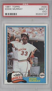 1981 Topps #490 - Eddie Murray [PSA9(OC)]
