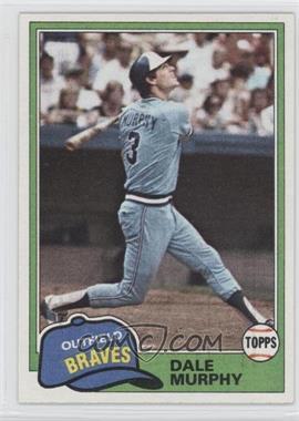 1981 Topps #504 - Dale Murphy