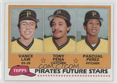 1981 Topps #551 - Vance Law, Tony Pena, Pascual Perez