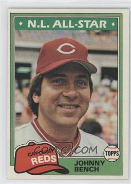 1981 Topps #600 - Johnny Bench