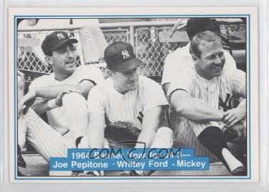 1982 ASA The Mickey Mantle Story - [Base] #51 - Joe Pepitone, Whitey Ford, Mickey Mantle