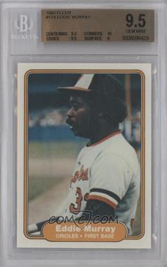 1982 Fleer #174 - Eddie Murray [BGS 9.5]